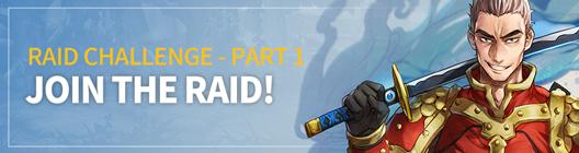 Lucid Adventure: ◆ Event - Raid Challenge - Part I: Join the Raid! image 1