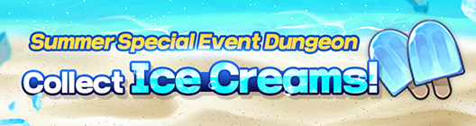 Lucid Adventure: ◆ Event - Summer Special Event Dungeon: Collect Ice Creams!  image 1
