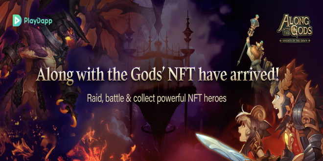 Along with the Gods: Knights of the Dawn: Notice - PlayDapp launches blockchain/NFT update of Along with the GodsRPG image 1