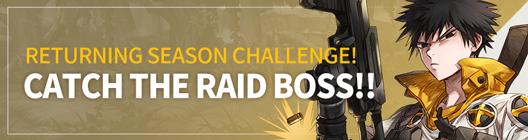 Lucid Adventure: ◆ Event -  Returning Season Challenge!😎Catch the Raid Boss!! image 1