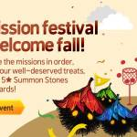[Event] A Mission Festival to Welcome Fall (9/27 ~ 10/25)